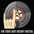Heavy Metal On This Day